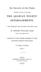 The thousand and one nights: commonly called, in England, The Arabian nights' entertainments. A new translation from the Arabic, with copious notes
