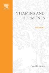 Vitamins and Hormones: Volume 63