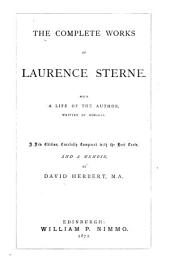 The Complete Works of Laurence Sterne: With a Life of the Author