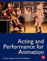 Acting and Performance for Animation PDF