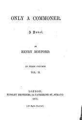Only a Commoner, a Novel: Volume 2