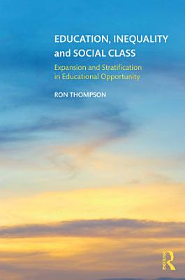 Education  Inequality and Social Class