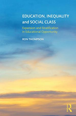 Education  Inequality and Social Class PDF
