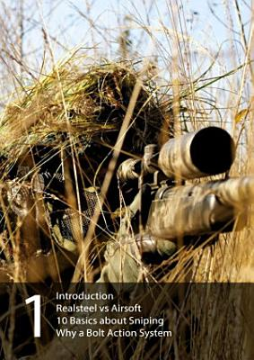Airsoft Sniper Guide Part 1
