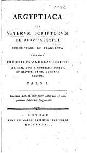 Aegyptiaca: seu Veterum scriptorum de rebus Aegypti commentarii et fragmenta, Τόμος 2