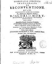 Disputatio juridica inauguralis, de reconventione: Volume 1