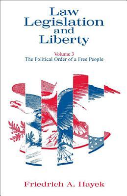 Law  Legislation and Liberty  Volume 3