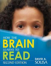 How the Brain Learns to Read: Edition 2