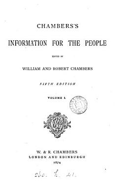 Chambers s information for the people  ed  by W  and R  Chambers PDF