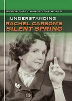Understanding Rachel Carson s Silent Spring PDF