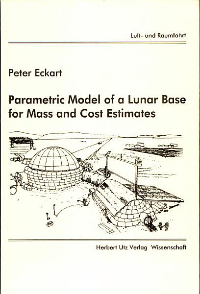 Parametric Model of a Lunar Base for Mass and Cost Estimates