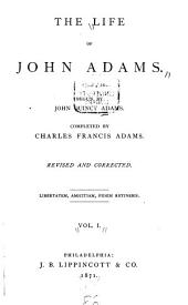 The Life of John Adams: Volume 1