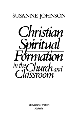 Christian Spiritual Formation in the Church and Classroom PDF