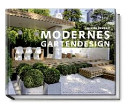 Modernes Gartendesign   Das gro  e Ideenbuch PDF
