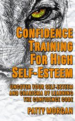 Confidence Training For High Self Esteem Book PDF