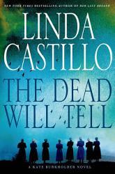 The Dead Will Tell Book PDF