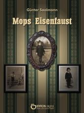 Mops Eisenfaust: Der Blindgänger/Justus im Krieg