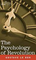 PSYCHOLOGY OF REVOLUTION PDF