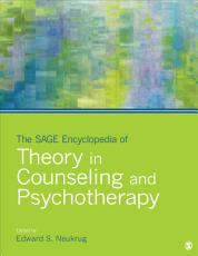 The SAGE Encyclopedia of Theory in Counseling and Psychotherapy PDF