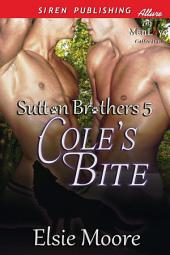 Cole's Bite [Sutton Brothers 5]