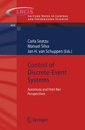 Control of Discrete-Event Systems: Automata and Petri Net Perspectives