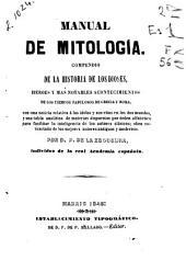 Manual de mitología: compendio de la historia de los dioses, heroes y mas notables acontecimientos de los tiempos fabulosos de Grecia y Roma