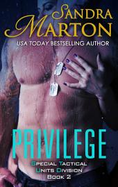 Privilege: Book 2 Special Tactical Units Division