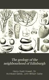 The Geology of the Neighbourhood of Edinburgh: (Map 32)