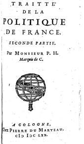Traitte de la Politique de France, Seconde Partie: Volume2