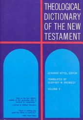 Theological Dictionary of the New Testament: Volume 2
