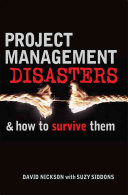 Project Management Disasters   how to Survive Them PDF