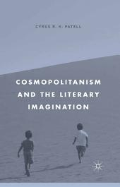Cosmopolitanism and the Literary Imagination