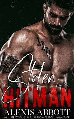 Stolen from the Hitman   A Mafia Bad Boy Romance PDF