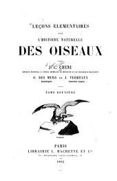 Leçons élémentaires sur l'histoire naturelle des oiseaux: Volume2