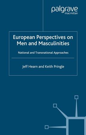European Perspectives on Men and Masculinities PDF