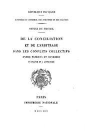 De la conciliation et de l'arbitrage dans les conflits collectifs entre patrons et ouvriers en France et à l'étranger