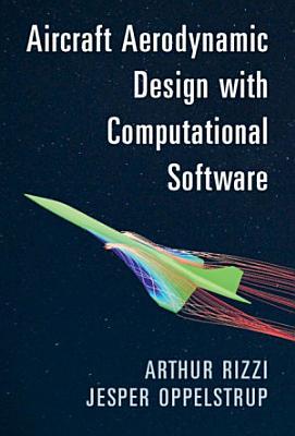 Aircraft Aerodynamic Design with Computational Software