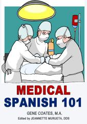 Medical Spanish 101