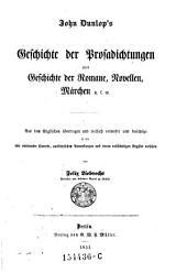 John Dunlop's Geschichte der Prosadichtungen oder Geschichte der Romane, Novellen, Märchen u.s.w