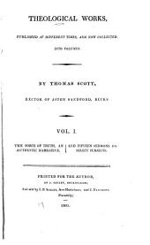 Theological Works: Published at Different Times, and Now Collected Into Volumes