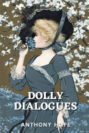 Dolly Dialogues by Anthony Hope PDF