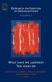 What Have We Learned?: Ten Years on