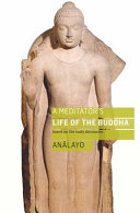 A Meditator s Life of the Buddha PDF