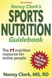 Nancy Clark s Sports Nutrition Guidebook PDF