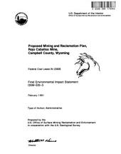 Rojo Caballos Mine, Campbell County, Proposed Mining and Reclamation Plan: Environmental Impact Statement