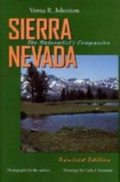 Sierra Nevada: The Naturalist's Companion, Revised edition
