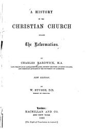 A History of the Christian Church During the Reformation