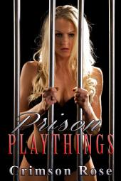 Prison Playthings