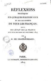 Réflexions politiques sur quelques écrits du jour et sur les intérêts de tous les français