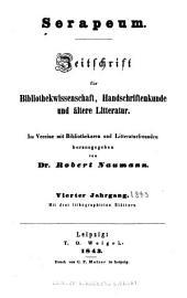 Serapeum: Zeitschrift für bibliothekwissenschaft, handschriftenkunde und ältere litteratur, Band 4